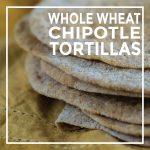 Whole Wheat Chipotle Tortillas by Unrefined Vegan